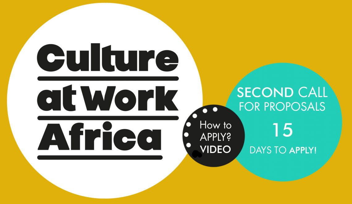 Culture At Work Africa Second Call How To Apply Video Is Available Interarts Foundation